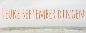 leuke-september-dingen